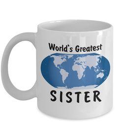 World's Greatest Sister - 11oz Mug