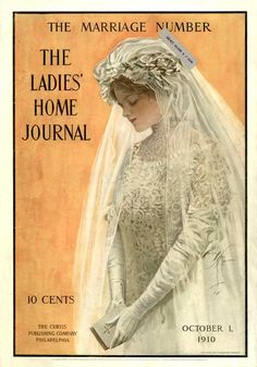 The Ladies Home Journal vintage wedding magazine cover. Art by Harrison Fisher Vintage Advertisements, Vintage Ads, Vintage Posters, Vintage Prints, Decoupage Vintage, Moda Vintage, Vintage Vogue, Old Magazines, Vintage Magazines