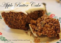 Cooking With Mary and Friends: Apple Butter Cake