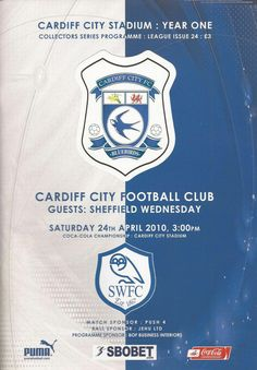 Cardiff City 3 Sheffield Wed 2 in April at Cardiff City Stadium. The programme cover for the match in the Championship. Cardiff City Football, Cardiff City Fc, Sheffield Wednesday, Football Program, The Championship, Programming, Soccer, English, Vintage