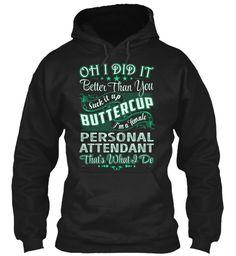 Personal Attendant - Did It #PersonalAttendant