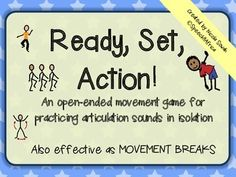Ready Set Action: Open-ended movement game (articulation in isolation) Speech Language Pathology, Speech And Language, Syllable, Therapy Ideas, Speech Therapy, Kid Stuff, Target, Students, Action
