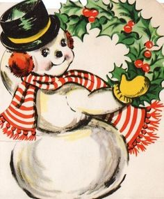 vintage Snowman with wreath Old Time Christmas, Christmas Card Images, Vintage Christmas Images, Old Fashioned Christmas, Christmas Paper, Retro Christmas, Vintage Holiday, Christmas Pictures, Xmas Cards