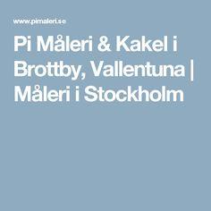 Pi Måleri & Kakel i Brottby, Vallentuna | Måleri i Stockholm