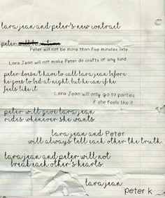 Lara Jean and Peter new contract Lara Jean, Ps I Love, I Still Love You, Movie Quotes, Book Quotes, Jenny Han Books, Before Trilogy, Love Is Scary, Light Film