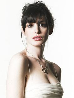 Anne Hathaway! I CAN'T WAIT TO SEE HER IN LES MISERABLES!!!!!