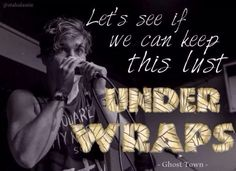 Ghost town- under wraps