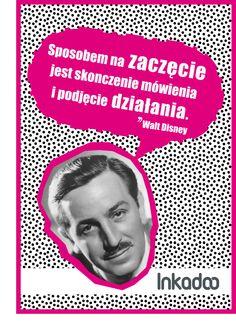 #biznes #cytat #cytaty #business #quote #inkadoo #success # motywacja #motivation #waltdisney  #disney #retro #poster Walt Disney, Success, Quote, Motivation, Retro, Business, Movie Posters, Quotation, Film Poster