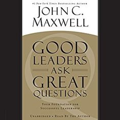 Another must-listen from my #AudibleApp: Good Leaders Ask Great Questions