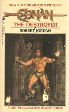 Conan The Destroyer. by Robert Jordan.