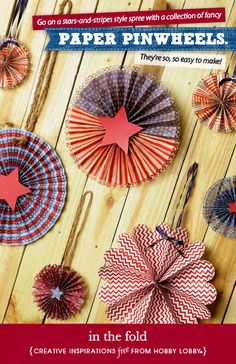 Go on a stars-and-stripes spree with a collection of fancy paper pinwheels. They're so, so easy to make!