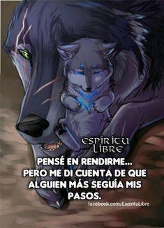 Algún día daré cuentas y para ese día estaré y deberé prepararme para enfrentarlo Quotes En Espanol, Wolf Quotes, Wolf Love, Closed Eyes, Spanish Quotes, Spirit Animal, Teen Wolf, First Love, Life Quotes