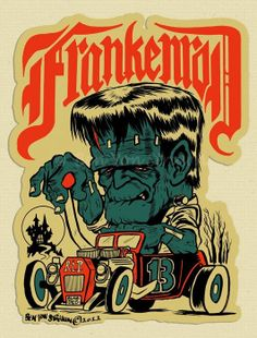 """Frankenrod"" Open Edition print - Hand signed by artist Ben Von Strawn and printed on 11"" x 17""  or 28 cm x 43 cm total size heavy gloss paper and come packed flat with backing board and protective sleeve."