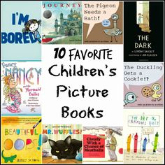 "10 Favorite Children's Books that will have you reading them time and time again. These are ""must-haves"" for your home or school library."