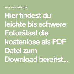 Hier findest du leichte bis schwere Fotorätsel die kostenlose als PDF Datei zum Download bereitstehen. Einfach ausdrucken und losraten!