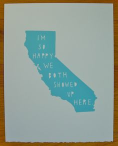 CALIFORNIA--I'm So Happy. $30.00, via Etsy.