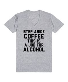 Another great find on #zulily! Heather Gray 'Step Aside' Tee by Skreened #zulilyfinds