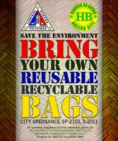 Quezon City Regulates Plastic Bags Use  Public sees it as total eradication of plastics  Banning of Plastic Bags in Reality Harms The Environment