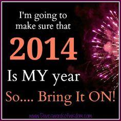 Daveswordsofwisdom.com: 2014 will be MY Year