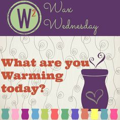 It's #WaxWednesday!! Don't forget to change your #Scentsy wax