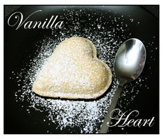I love vanillahearts....  Vanillacream inside and they have to be a little bit warm :oD