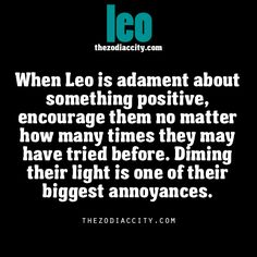Leo zodiac facts. *adamant *dimming sorry lol