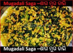 """Muga Dali Saga"" A Typical odia food 