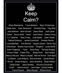 Ryan Christensen...Braden Carmichael...Jake Wethers...Gabriel Emerson...Kellan Kyle... and the list goes on..