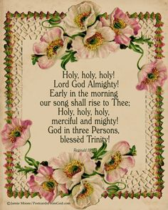 Holy, holy, holy, is the Lord God Almighty, who was and is and is to come! Worthy are you, our Lord and God, to receive glory and honor and power!  (from Revelation 4, verses 8,11, ESV)