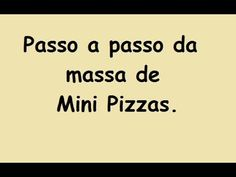 Passo a passo da Massa de Mini Pizza. - YouTube Mini Pizzas, Youtube, Meal Recipes, Step By Step, Youtubers, Pizza Snacks, Youtube Movies