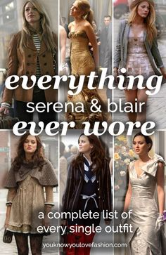 SO EPIC! This is every single Blair and Serena outfit EVER on #gossipgirl