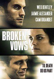 Muito além dos livros e filmes!: Filme - Broken Vows (2016)
