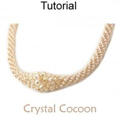 Crystal Cocoon Russian Spiral Stitch Tubular Necklace ~ Seed Bead Tutorials