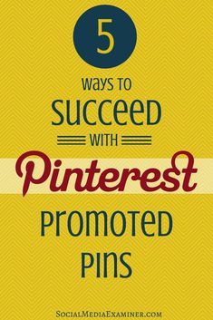 Pinterest is an excellent way to promote your brand and drive traffic to your business. Promoted pins take things a step further |Social Media Examiner