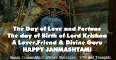 Janmashtami 2020 Message in English : Read And Share Best Wishes Messages, SMS And Thoughts in English For Janmashtami Find Great Col. Janmashtami Wishes, Krishna Janmashtami, Janmashtami Status, Best Wishes Messages, Wishes Images, Radha Krishna Love Quotes, Krishna Images, Lord Krishna