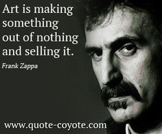 Image result for frank zappa quotes