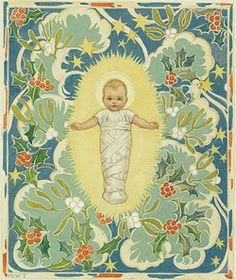 'Christmastide' - Baby Jesus with background of holly, ivy and stars. The baby Jesus wrapped in swathing bands. Christmas card