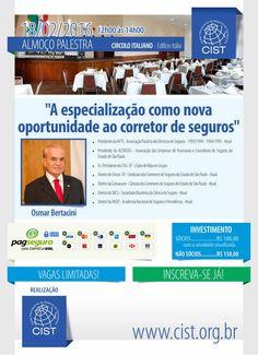 O presidente da APTS e diretor do SINCOR-SP, Osmar Bertacini, será o palestrante do primeiro almoço-palestra do CIST de 2016.