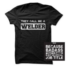 Badass Welder T Shirt, Hoodie, Sweatshirt. Check price ==► http://www.sunshirts.xyz/?p=134531