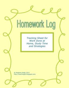 Have a student use this homework and study log sheet, with support from home, to better align study time with results, to clear up any misconceptions about homework...  Free!