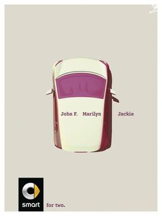 BRONZE - CAMPAIGN AWARD - CANNES LIONS  Smart For Two Jackie SMART JUNG von MATT 2015  PRESS  PRODUCT & SERVICE  CARS Entered by: JUNG von MATT