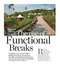 Muse magazine: January 2018 – Retreat versus resort: The rise of functional breaks