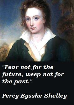 The death on this day 8th July, 1836 of English poet, Percy Bysshe Shelley. He drowned in Italy while sailing his small schooner Ariel to his home on the Gulf of Spezia