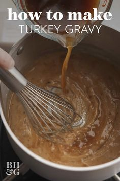 Our Secret to Perfect Turkey Gravy Make your bird holiday-ready with this savory turkey gravy recipe. In just five simple steps, you'll have a topping for your potatoes and turkey your guests won't be able to resist. The key to our perfect turkey gravy is Gravy Recipe No Drippings, Turkey Gravy From Drippings, Best Gravy Recipe, Make Ahead Turkey Gravy, Best Turkey Gravy, Making Turkey Gravy, Giblet Gravy Recipe, Turkey Giblet Gravy, Turkey Stuffing