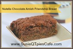 {February Happy World Nutella Day with 10 Tasty Nutella Recipes Friendship Cake, Friendship Bread Recipe, Friendship Bread Starter, Amish Friendship Bread, Amish Recipes, Bread Recipes, Sweet Recipes, Cookie Recipes, Best Nutella Recipes