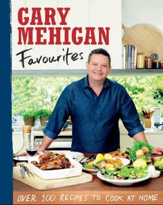 Favourites by Gary Mehigan (9781921383304) | Buy online at Angus & Robertson