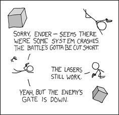 Bean actually sabotaged it just to give Dink the excuse to make that joke.(ender's game)