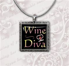 "Each Wine Diva Necklace is created individually in an antique silver 1"" square pendant tray.  This original wine jewelry design by Laura Barbosa is a perfect gift for any wine lover with attitude. The art is magnified beautifully under square clear domed glass.  A black cord, sterling silver snake chain or antique silver link chain completes the design - $16.95"