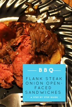 ... Flank Steak Onion Open-Faced Sandwiches are the perfect recipe to ease