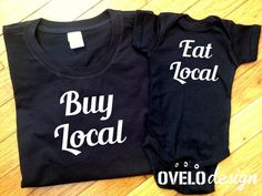 Buy Local Eat Local Mommy and Me Tshirt and Bodysuit Set by OVELO, $39.99